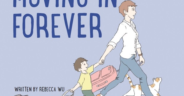 Moving In Forever: A Children's Book That Helps Families Cope with Loss