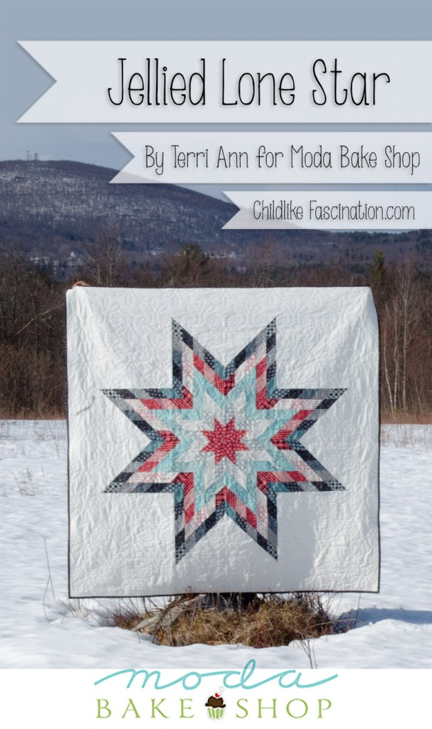 Jellied Lonestar Quilt Pattern by Terri Ann of ChildlikeFascination.com for Moda Bake Shop