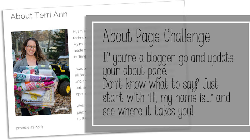Take the about page challenge. Go and update your blog's about page to let your audience know more about you!