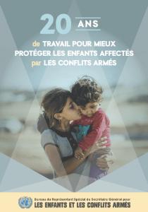 20 ans de travail pour mieux protéger les enfants affectés par les conflits armés (FR)