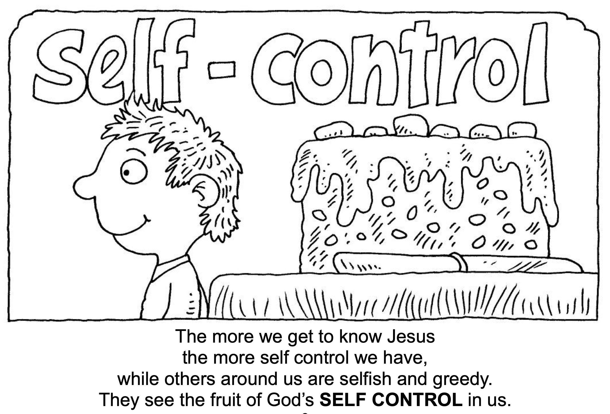 The Fruit Of The Spirit Is Self Control
