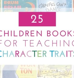 25 Children's Books for Teaching Character Traits in the Classroom [ 675 x 1200 Pixel ]