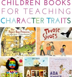 25 Children's Books for Teaching Character Traits in the Classroom [ 1500 x 1000 Pixel ]