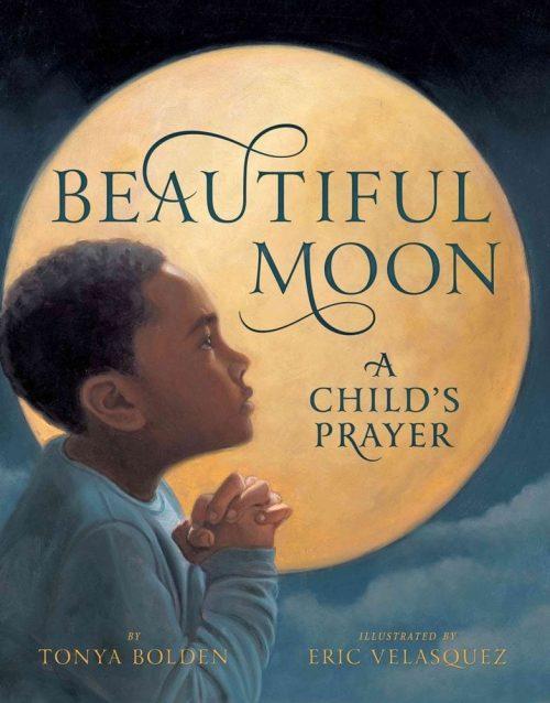 Beautiful Moon: A Child's Prayer