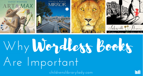Why Wordless Picture Books are Important