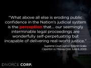 Judge Scalia quote on Judicial System Perception - 2016