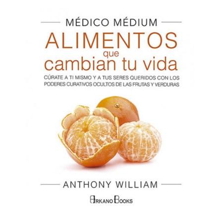 Medico Medium: Alimentos que cambian tu vida