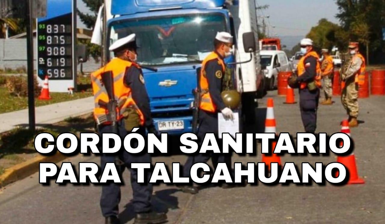Anuncian CORDÓN SANITARIO para TALCAHUANO desde el próximo MIÉRCOLES