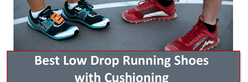 best low drop running shoes with cushioning