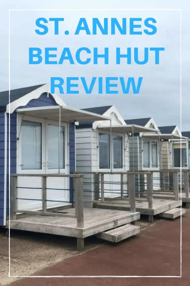 St Annes Beach Hut Review #beachhut #stannes #lytham #lancashire