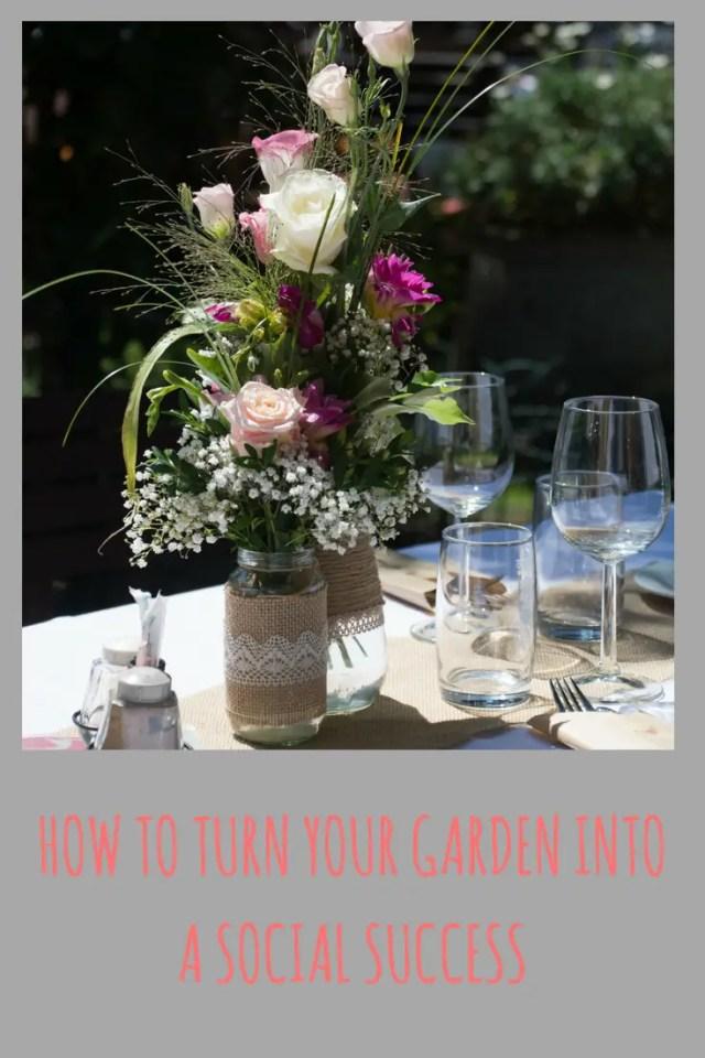 How to turn your garden into a social success, a place to enteratin and relax #garden