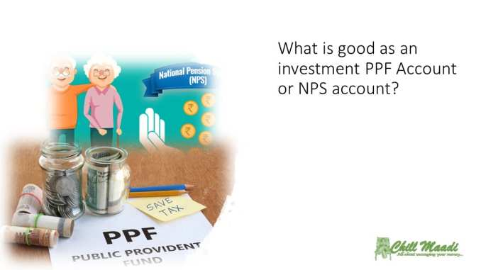 PPf account Vs NPS account for Retirement