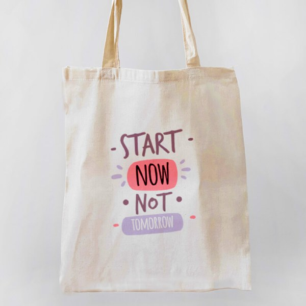 Start Now, Not Tomorrow Canvas Tote-bag Freesize, Custom our iTee template and make it yours. Product View