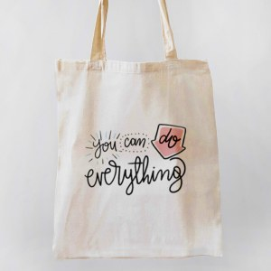 You Can Do Anything Canvas Tote-bag Freesize, Custom our iTee template and make it yours. Product View
