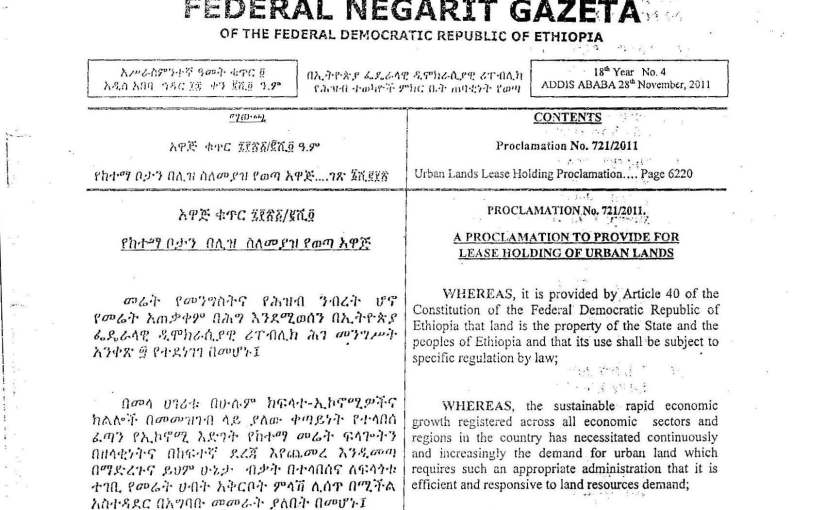 The New Urban Lands Lease Holding Proclamation No. 721 /2011 (Published on Negarit Gazetta)