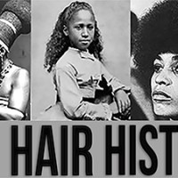 THE HISTORY OF BLACK HAIR: OUR HAIR STORY