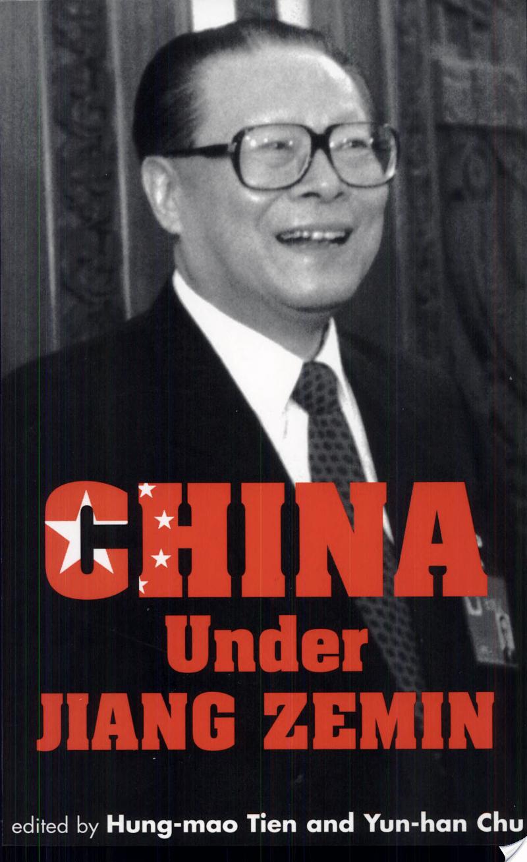 China Under Jiang Zemin