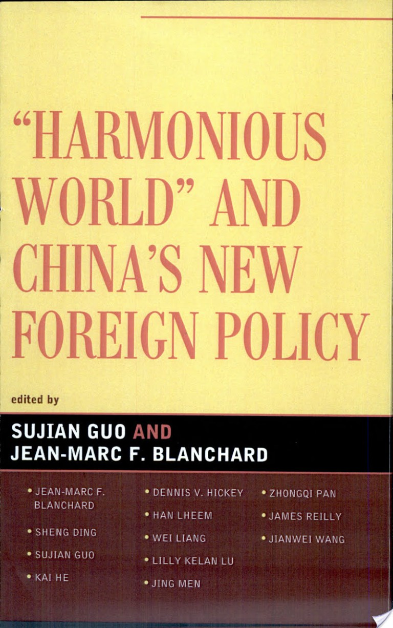 """""""Harmonious World"""" and China's New Foreign Policy"""