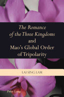 The Romance of the Three Kingdoms and Mao's Global Order of Tripolarity