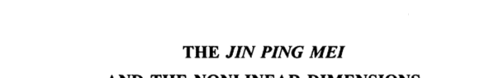 The Jin Ping Mei and the Non-linear Dimensions of the Traditional Chinese Novel