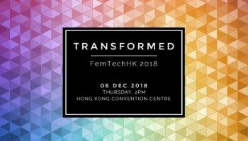TRANSFORMED FemTechHK 2018