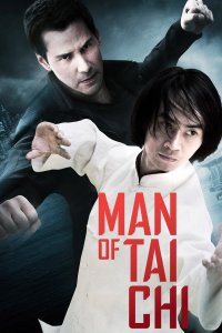 """Poster for the movie """"Man of Tai Chi"""""""