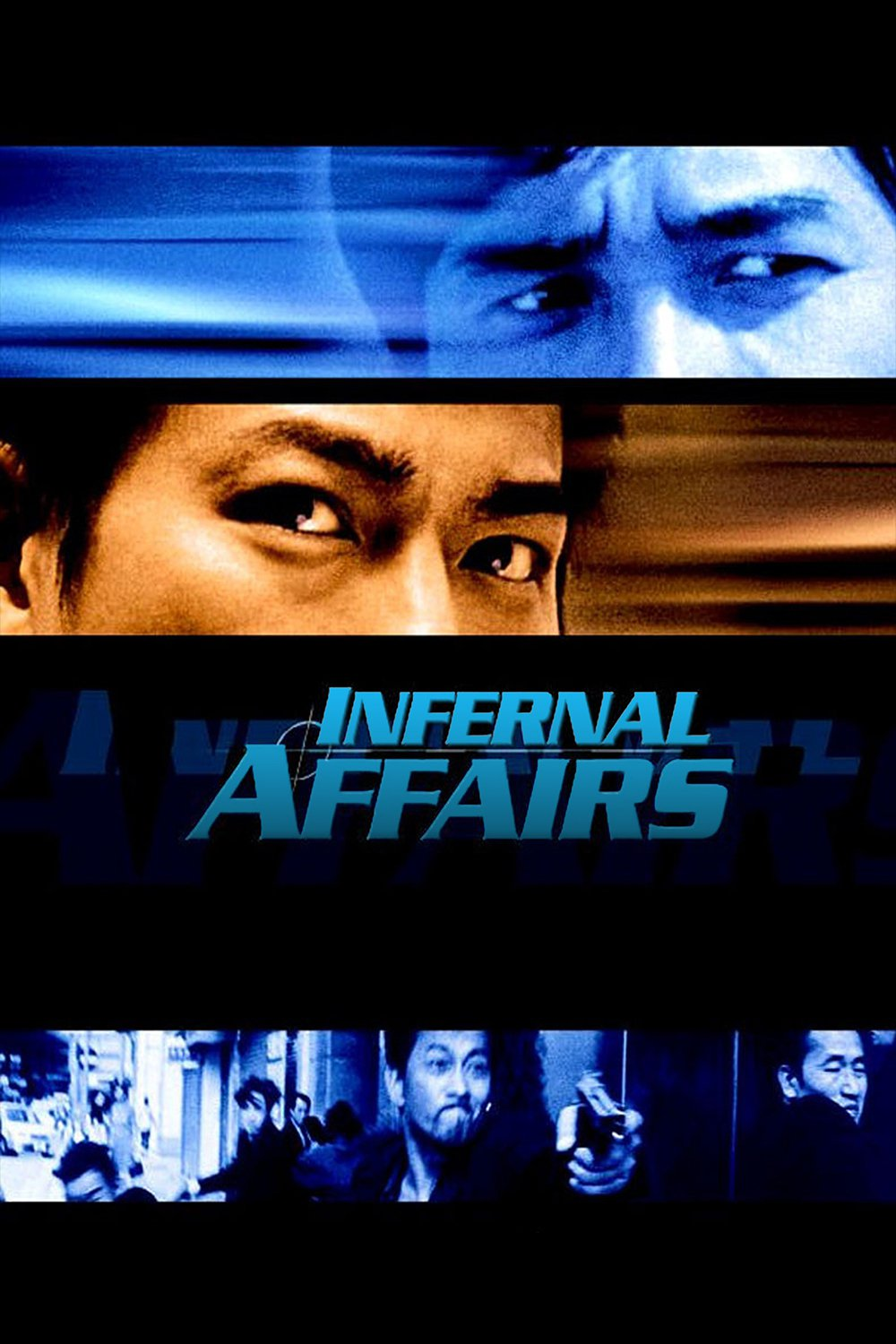 """Poster for the movie """"Infernal Affairs"""""""