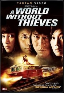 "Poster for the movie ""A World Without Thieves"""