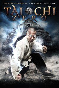 """Poster for the movie """"Tai Chi Zero"""""""