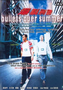 """Poster for the movie """"Bullets Over Summer"""""""