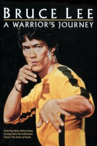 """Poster for the movie """"Bruce Lee: A Warrior's Journey"""""""