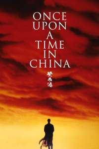 """Poster for the movie """"Once Upon a Time in China"""""""