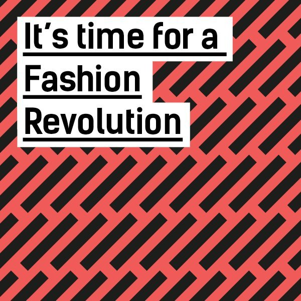 Image comes courtesy of FashionRevolution.org