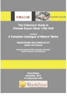Chinese Export Silver The Collectors' Guide