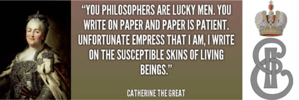 Catherine the Great quotation