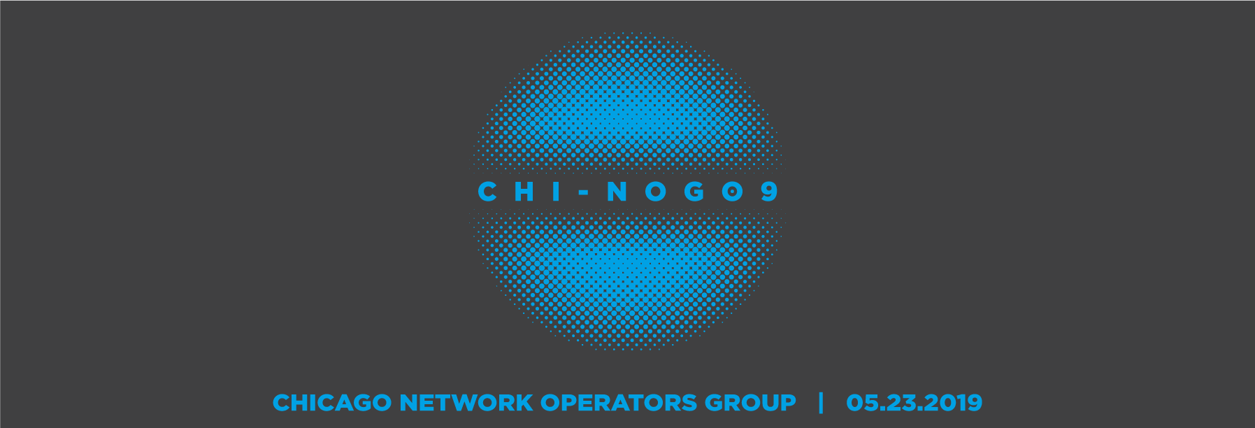 CHI-NOG 09 – May 23rd – Save The Date