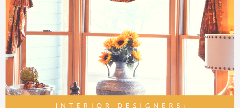 Interior Designers: Steer Clear for 6 Reasons
