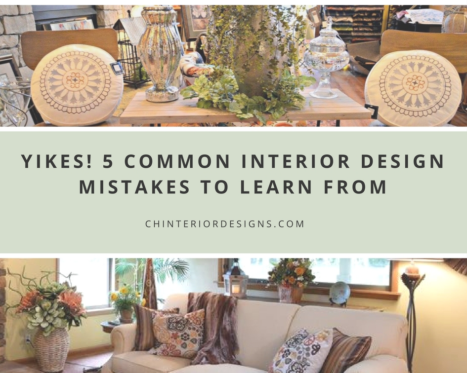 5 Common Interior Design Mistakes To Learn From