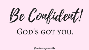 Be confident of who God says you are and he will help you live a life of victory.