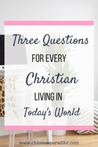 Are you ever caught in life's grey lines? Those moments when you're confused and not sure of the right path as a Christian/ Here are three questions that will help you as a Christian living in today's world