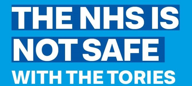 It could not be more clear: the NHS is not safe in Tory hands.