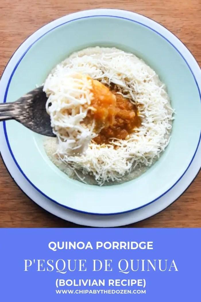 P'esque de Quinua (Bolivian Quinoa Porridge)