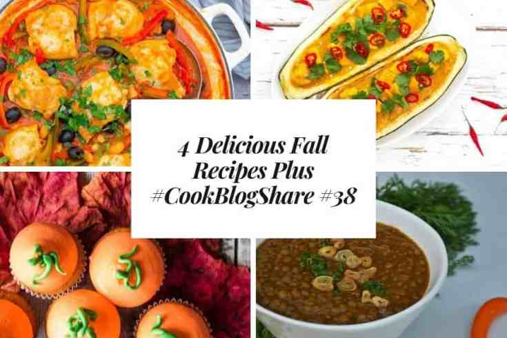 4 Delicious Fall Recipes Plus #CookBlogShare #38