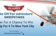 Disney Planes Take Off For Adventure Sweepstakes
