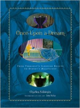 Once Upon A Dream By Charles Solomon Book Review!