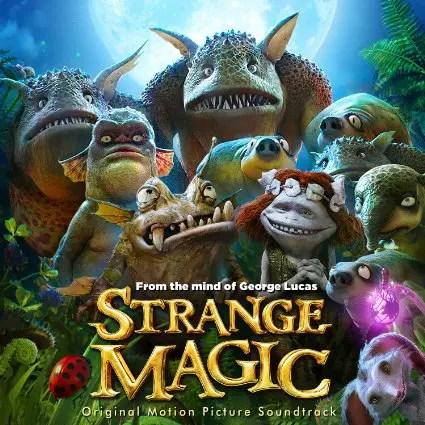 Pick up the Strange Magic Soundtrack