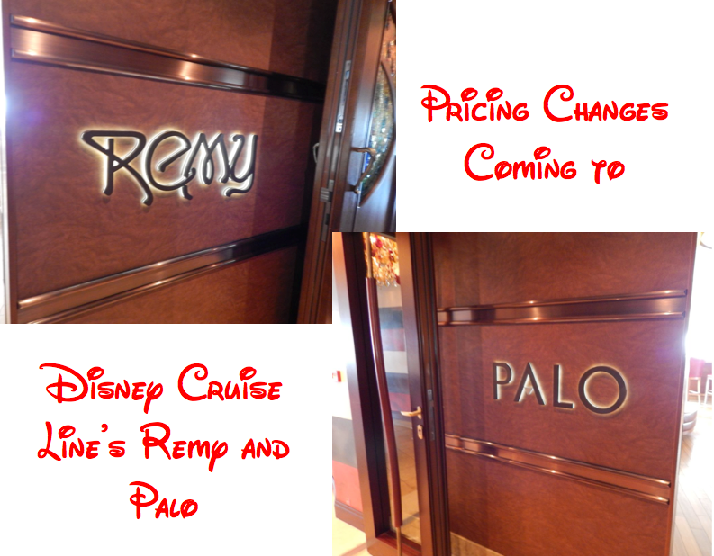 Price Increase at Palo and Remy Aboard Disney Cruise Line