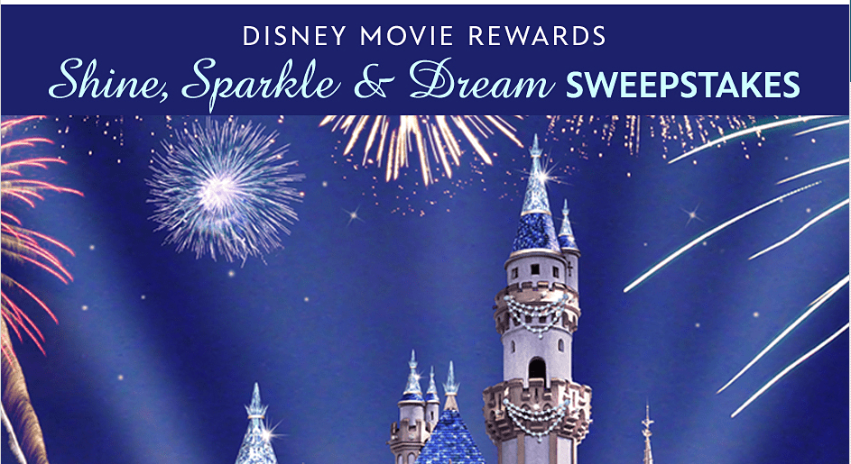 Enter to Win the Disney Movie Rewards Shine, Sparkle, and Dream Sweepstakes for a Dream trip to Disneyland