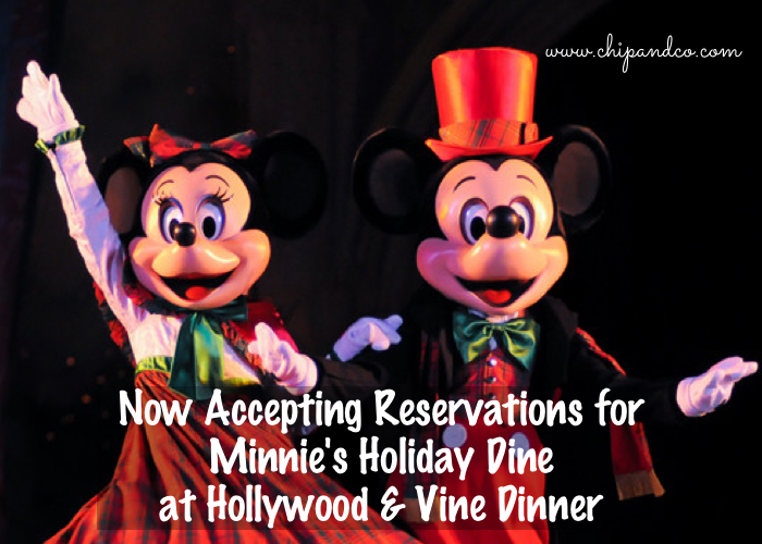 Now Accepting Reservations for Minnie's Holiday Dine at Hollywood & Vine Dinner