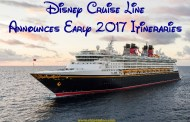 Disney Cruise Line 2017 Early Itineraries Announced and Booking Soon!
